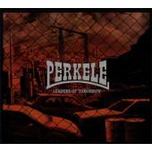 Perkele - Leaders Of Tomorrow (Limited Digipack, 2019)