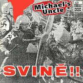 Michael's Uncle - Svině!! (1992) - Vinyl