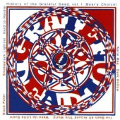 Grateful Dead - History Of The Grateful Dead, Vol. 1 (Bear's Choice) /Edice 1989
