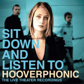 Hooverphonic - Sit Down And Listen To (Limited Coloured Vinyl, Edice 2019) - 180 gr. Vinyl