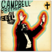 Campbell Brothers - Can You Feel It? (Digipack, Edice 2008)