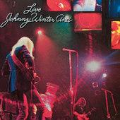 Johnny Winter - Johnny Winter And Live (Reedice 2013)