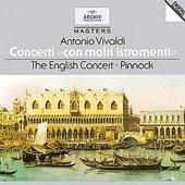 Vivaldi, Antonio - VIVALDI »Con molti istromenti« Pinnock