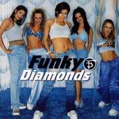 Funky Diamonds - Funky Diamonds
