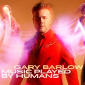 Gary Barlow - Music Played By Humans (2020) - Vinyl