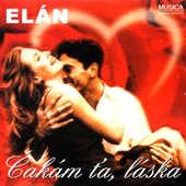 Elán - Čakám ťa láska