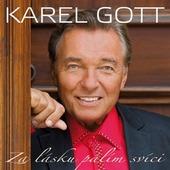 Karel Gott - Za lásku pálím svíci (2011)