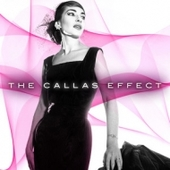 Maria Callas - The Callas Effect (Experience Edition)