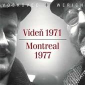 Jiří Voskovec/Jan Werich - Vídeň 1971 / Montreal 1977