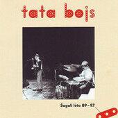 Tata Bojs - Šagalí léta 89-97 (Reedice 2018)