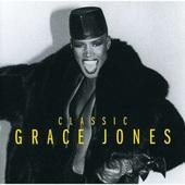 Grace Jones - Classic Grace Jones (Edice 2008)