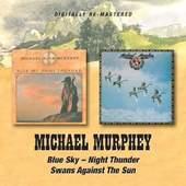 Michael Murphey - Blue Sky - Night Thunder / Swans Against The Sun