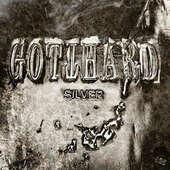 Gotthard - Silver/Limited Digipack (2017)