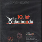 Čejka Band - 10. let bandu