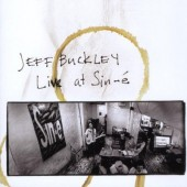 Jeff Buckley - Live At Sin-é (Legacy Edition 2008)