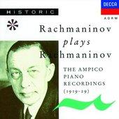 Sergej Rachmaninov - Rachmaninov hraje Rachmaninova
