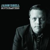 Jason Isbell - Southeastern (2013)