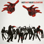 Hot Hot Heat - Elevator (Limited Edition 2021) - 180 gr. Vinyl