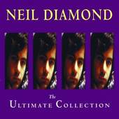 Neil Diamond - The Ultimate Collection