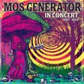 Mos Generator - In Concert 2007-2014 (2015)