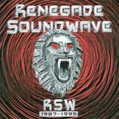 Renegade Soundwave - RSW 1987-1995 (1996)