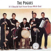 Pogues - If I Should Fall From Grace With God - 180 gr. Vinyl