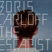 Boris Carloff - Escapist (2012)