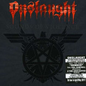Onslaught - Sounds Of Violence (Limited Digipak)