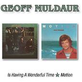 Geoff Muldaur - Is Having A Wonderful Time / Motion (2017)
