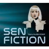 Nany Hudák & SHZ - Sen Fiction (Digipack, 2019)