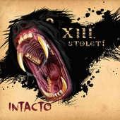 XIII. Století - Intacto (2016)