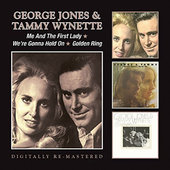 George Jones & Tammy Wynette - Me & The First Lady / We're Gonna Hold On / Golden Ring (Remastered)