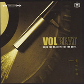 Volbeat - Rock The Rebel / Metal The Devil (2007)