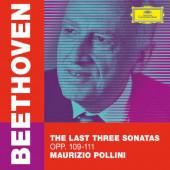 Ludwig Van Beethoven / Maurizio Pollini - Last Three Sonatas, Opp. 109-111 / 3 poslední sonáty (2020)
