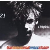 Jesus & Mary Chain - 21 Singles (2002)