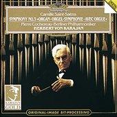 Saint-Saëns, Camille - SAINT-SAËNS Orgel-Symphonie Karajan