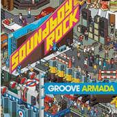 Groove Armada - Soundboy Rock (Edice 2018) – 180 gr. Vinyl