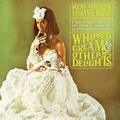Herb Alpert - Whipped Cream & Other Delights (Reedice 2015)