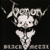 Venom - Black Metal (Remastered 2002)