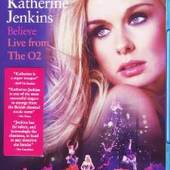 Katherine Jenkins - Believe: Live From The O2 (Blu-ray, 2010)