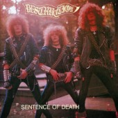 Destruction - Sentence Of Death / Infernal Overkill (Edice 2006)