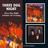 Three Dog Night - Three Dog Night/Suitable for Framing 2ALBUMS ON 1CD