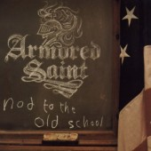 Armored Saint - Nod To The Old School (2001)