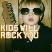 Rock Kids - Kids Will Rock You (2003)