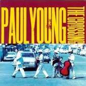 Paul Young - Crossing