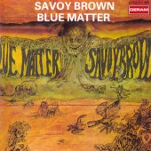 Savoy Brown - Blue Matter (Edice 1990)