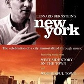 Leonard Bernstein's New York - /West Side Story On The Town /Wonderful Tow