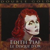 Edith Piaf - Le Disque D'Or/2CD