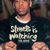 Jay-Z - Streets Is Watching - Movie