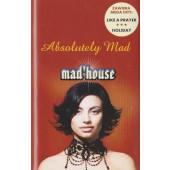 Mad'house - Absolutely Mad (Kazeta, 2002)